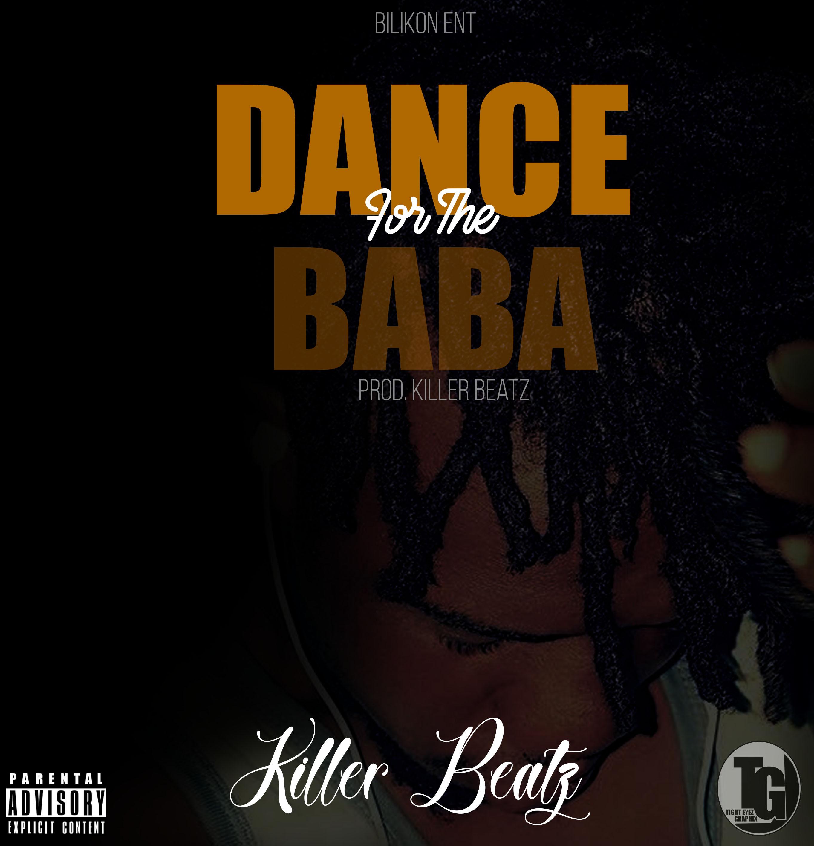 Killer-Beatz-Dance-For-The-Baba-Prod.-Killer-Beatz.jpg