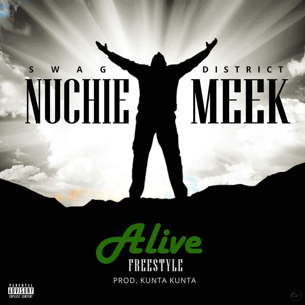 Nuchie-Meek-Alive-Freestyle-Prod.-Kunta.jpg