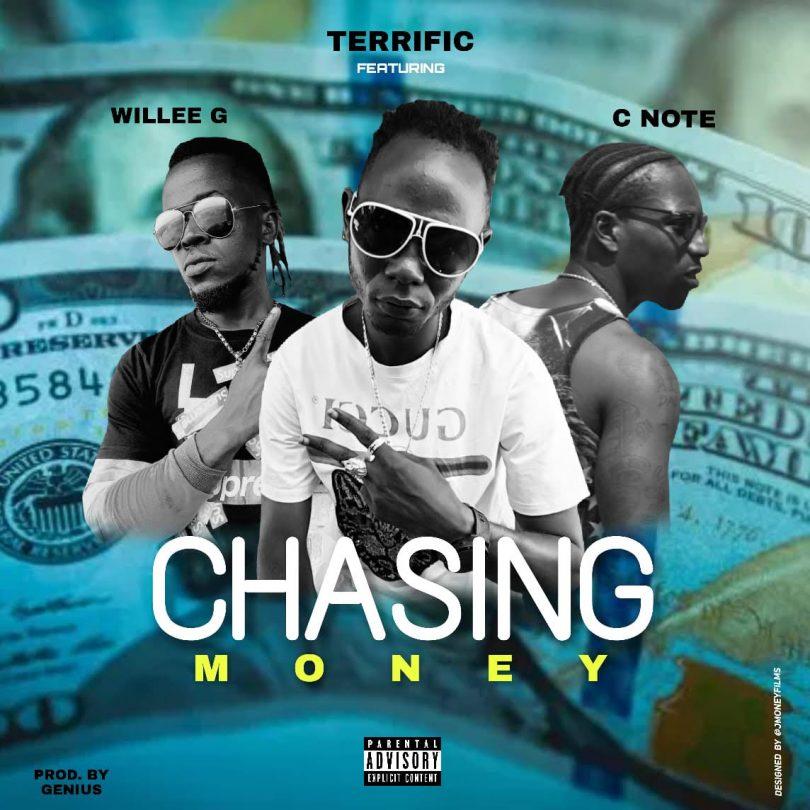 Terrific Feat  C-Note & Willee G - Chasing Money - TUNESLIBERIA