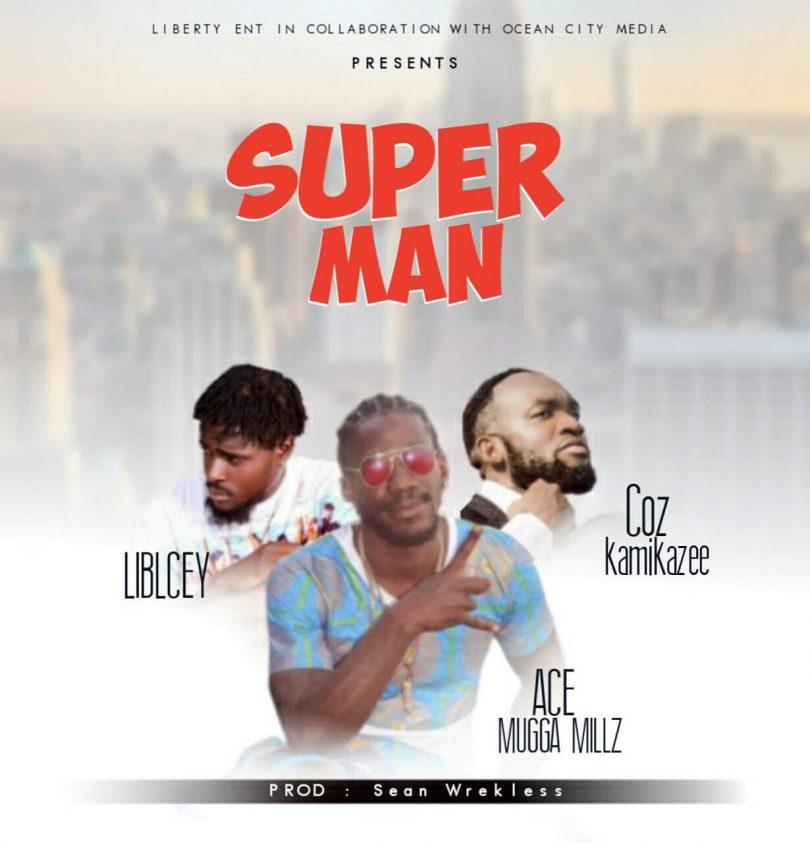 Ace Mugga Feat Co Z Amp Icey Super Man Tunesliberia